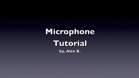 Thumbnail for entry Wireless Microphone Tutorial