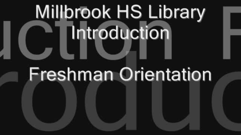 Thumbnail for entry MHS Library Orientation