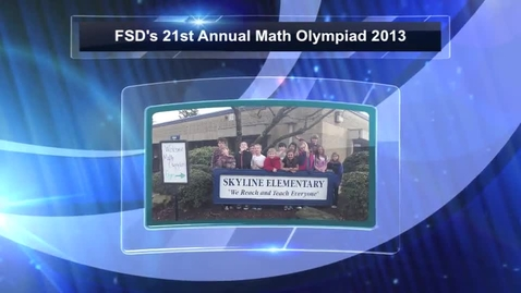 Thumbnail for entry Math Olympiad 2013 - Introduction and Slideshow