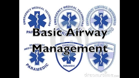 Thumbnail for entry Basic EMT Airway Management - Oropharyngeal Airway