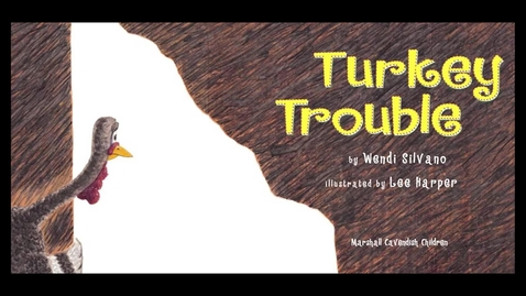 Thumbnail for entry TURKEY TROUBLE Read Aloud