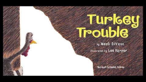 Thumbnail for entry TURKEY TROUBLE Read Aloud