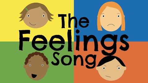 Thumbnail for entry The Feelings Song