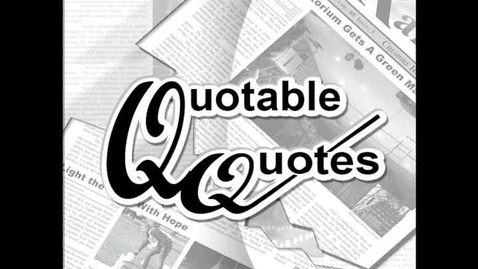 Thumbnail for entry Quotable Quotes - CAPT testing
