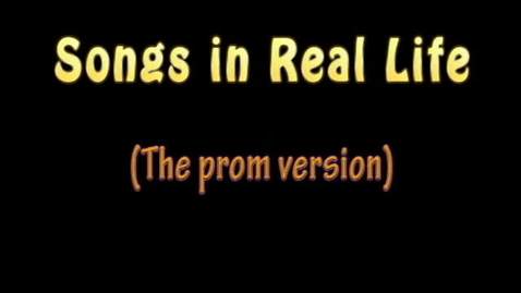 Thumbnail for entry Songs in Real Life