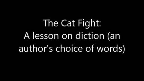 Thumbnail for entry Cat Fight - A Lesson on Diction