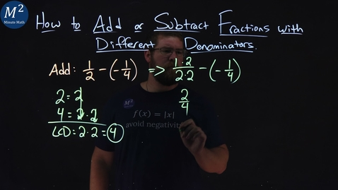 Thumbnail for entry How to Add or Subtract Fractions with Different Denominators | 1/2-(-1/4) | Part 2 of 6