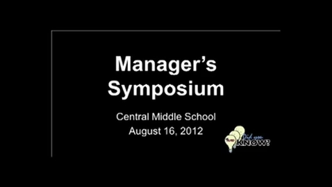Thumbnail for entry Managers Symposium 2012: Day 1