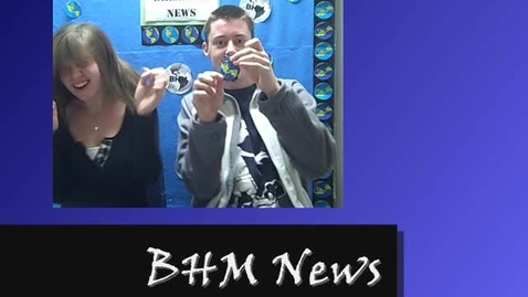 Thumbnail for entry BHM News 5