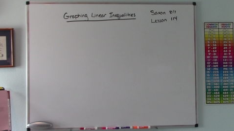 Thumbnail for entry Saxon 8/7 - Lesson 114 - Graphing Linear Inequalities