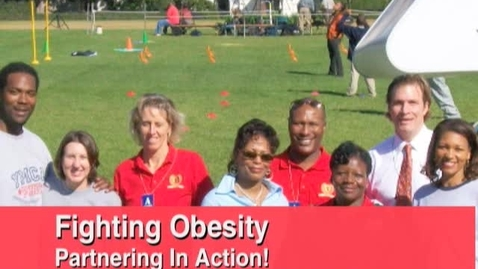 Thumbnail for entry Fighting Obesity: Partnering in Action