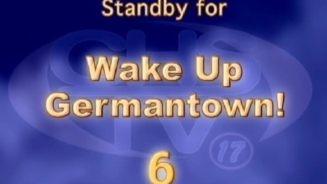 Thumbnail for entry Wake Up, Germantown! January 25