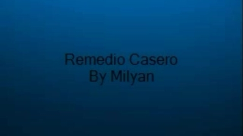 Thumbnail for entry Milyan's Home Remedy