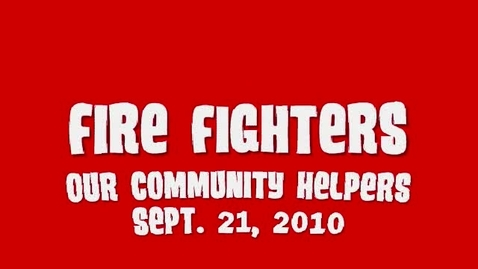 Thumbnail for entry Fire Fighters