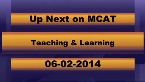 Thumbnail for entry MCPS Teaching and Learning June 2nd, 2014