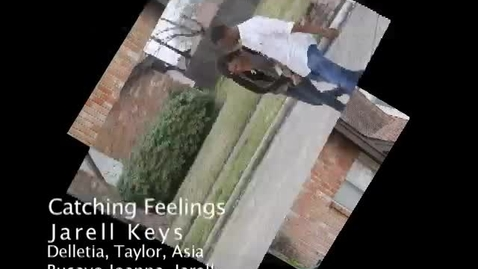 Thumbnail for entry Catching Feelings