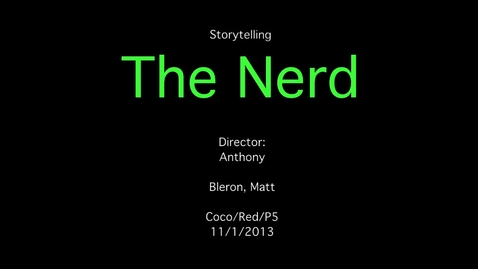 Thumbnail for entry The Nerd