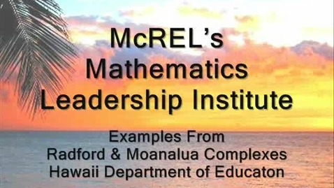 Thumbnail for entry McREL Mathematics Leadership Institute Overview