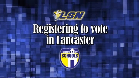 Thumbnail for entry Registering to Vote in Lancaster
