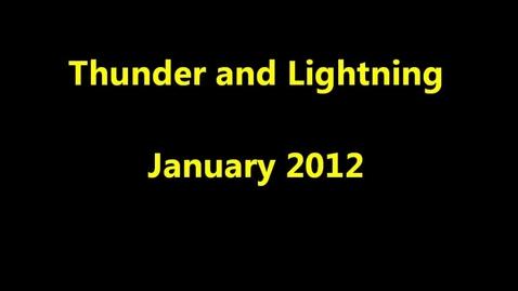 Thumbnail for entry Thunder and Lightning