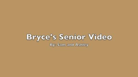Thumbnail for entry Bryce's Senior Video