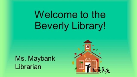 Thumbnail for entry Welcome to the Beverly Library!