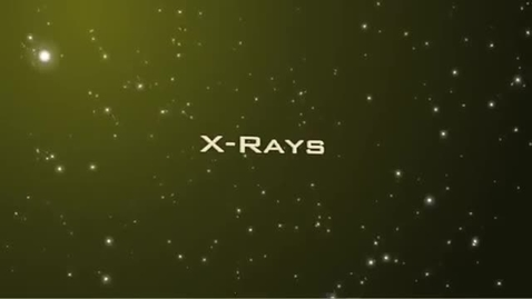 Thumbnail for entry Tour of the EM Spectrum: X-rays
