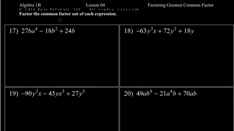 Thumbnail for entry Algebra 1B Lesson 04 #17-24  Factoring Greatest Common Factor