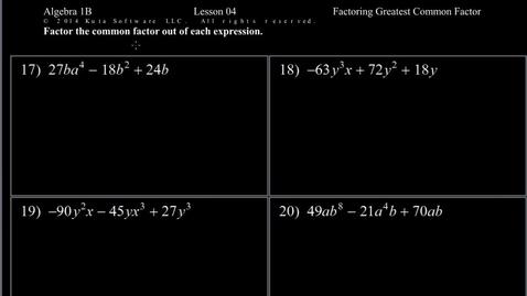 Thumbnail for entry Algebra 1B Lesson 04 #17-24  Factoring Greatest Common Factor