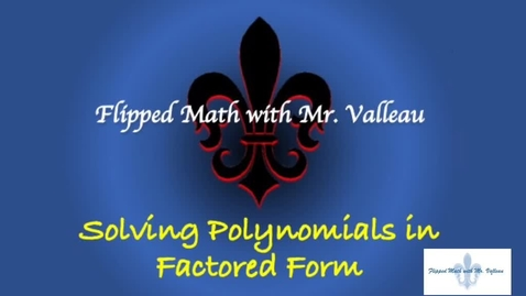 Thumbnail for entry Solving Polynomials in factored form
