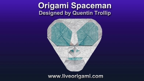 Thumbnail for entry Origami Spaceman by Quentin Trollip (Folding Instructions) ~Part One~