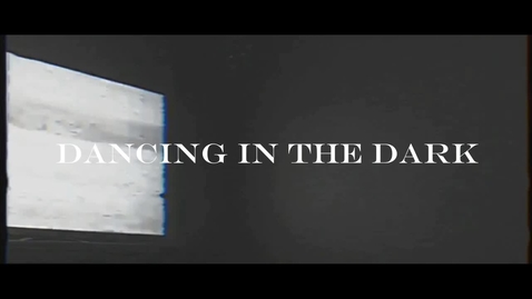 Thumbnail for entry Dancing In The Dark - WSCN Music Video (2018/2019)