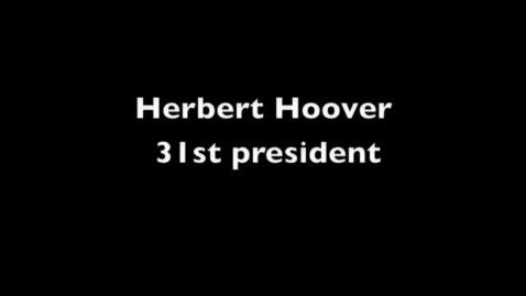 Thumbnail for entry Herbert Hoover, 31st President