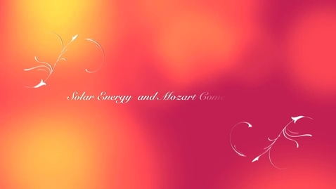 Thumbnail for entry Mozart and Solar Energy Come Together