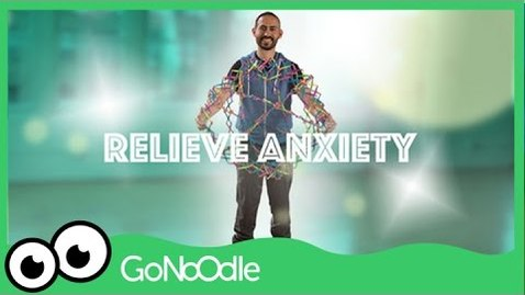 Thumbnail for entry Relieve Anxiety - Empower Tools | GoNoodle