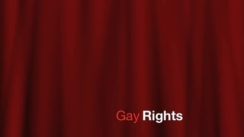 Thumbnail for entry Gay Rights