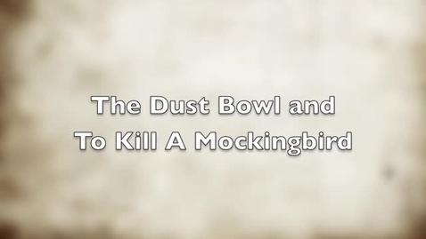 Thumbnail for entry TKAM Dust Bowl iMovie Project