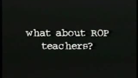 Thumbnail for entry What about ROP teachers (Pt 6)