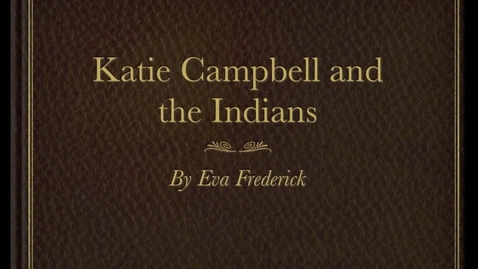 Thumbnail for entry Katie Campbell and the Indians