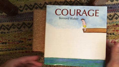 Thumbnail for entry Read Aloud - Courage