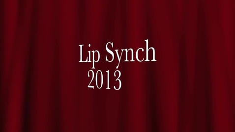 Thumbnail for entry Lip Synch 2013