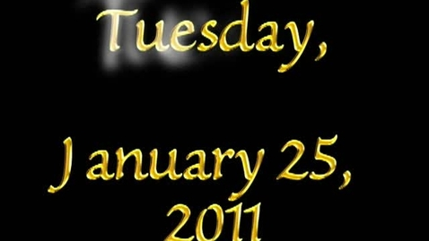Thumbnail for entry Tuesday, January 25, 2011