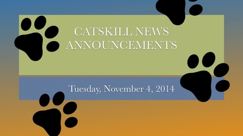 Thumbnail for entry Catskill News Announcements 11.4.14