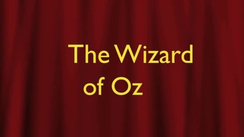 Thumbnail for entry Wizard of Oz Feature