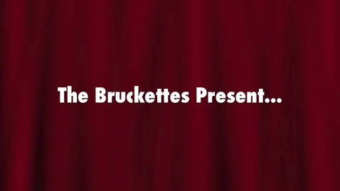 Thumbnail for entry The Bruckettes Present: iDreaming