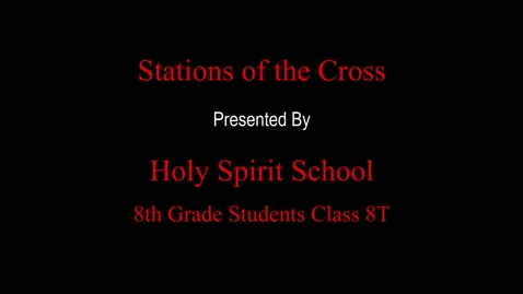 Thumbnail for entry Stations of the Cross 8T