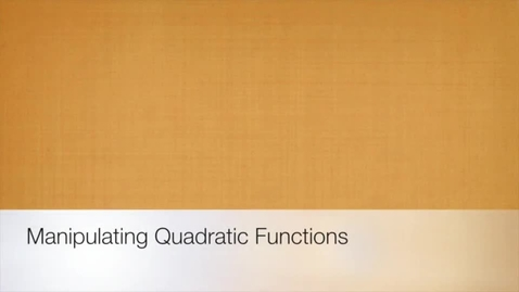 Thumbnail for entry How 'a' and 'c' Affect the Graph of a Quadratic Function