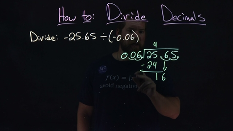 Thumbnail for entry How to Divide Decimals | -26.5 ÷ (-0.06) | Minute Math