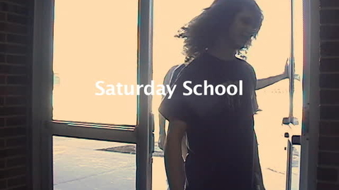 Thumbnail for entry Saturday School