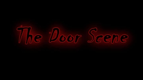 Thumbnail for entry Final Door Scene
